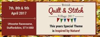 British quilt & stitch village uttoxeter racecourse.See you there!click picture for details
