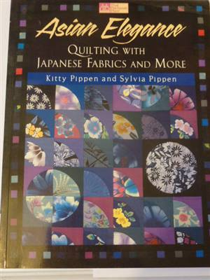 Asian Elegance Book Quilting with Japanese Fabric Book