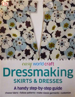 Dressmaking Skirts & Dresses Book