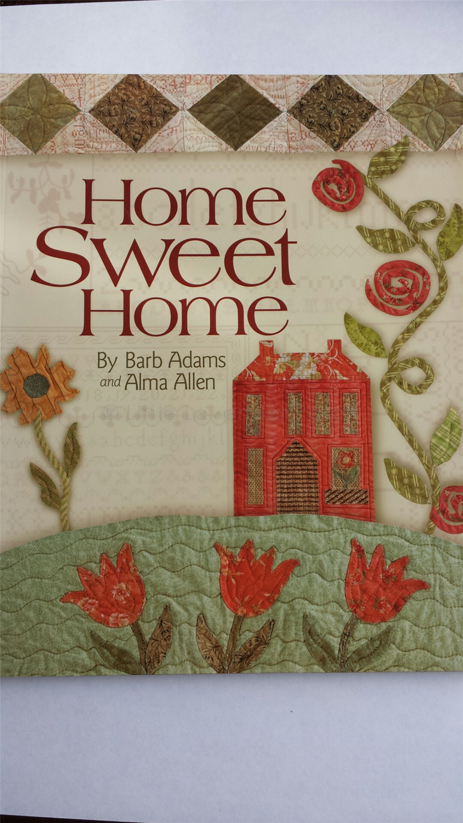 Home Sweet Home Quilt Book The Little Lavender Patch