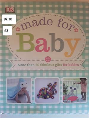 Bk 10 Made for baby Book